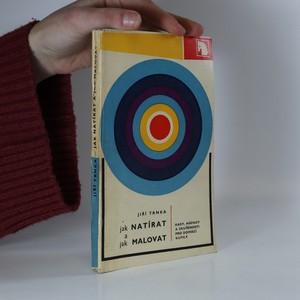 náhled knihy - Jak natírat a jak malovat. Rady, nápady a zkušenosti pro domácí kutily