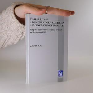 náhled knihy - Civilní řízení a demokratická kontrola armády v České republice