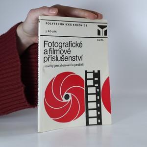 náhled knihy - Fotografické a filmové příslušenství. Návrhy pro zhotovení a použití
