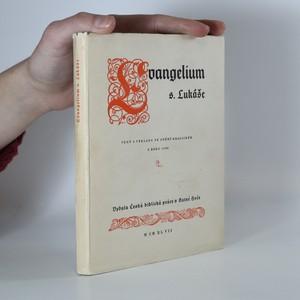 náhled knihy - Evangelium s. Lukáše. Text a výklady ve znění kralickém z roku 1593