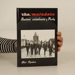 náhled knihy - The Matadors : beatová aristokracie z Prahy