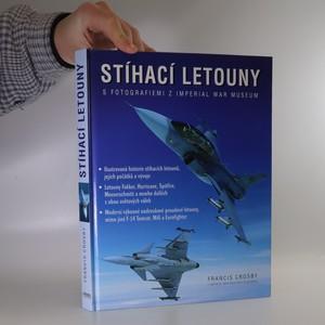 náhled knihy - Stíhací letouny. S fotografiemi z Imperial War Museum