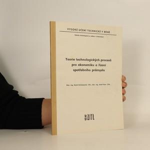 náhled knihy - Teorie technologických procesů pro ekonomiku a řízení spotřebního průmyslu