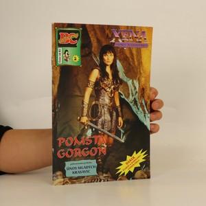 náhled knihy - Xena - Princezna bojovnice. Pomsta Gorgon