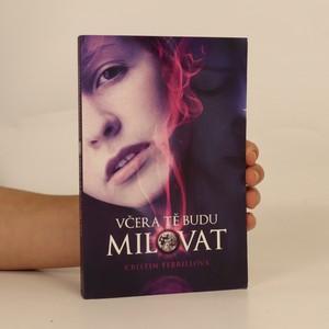 náhled knihy - Včera tě budu milovat
