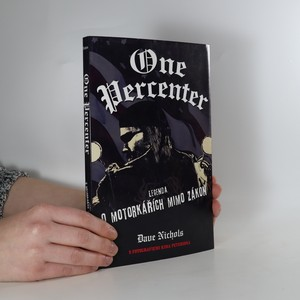 náhled knihy - One percenter. Legenda o motorkářích mimo zákon