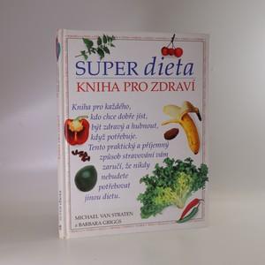 náhled knihy - Super dieta. Kniha pro zdraví