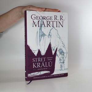 náhled knihy - Střet králů. Grafický román. Svazek první