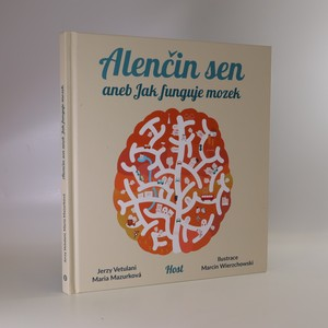 náhled knihy - Alenčin sen, aneb, Jak funguje mozek