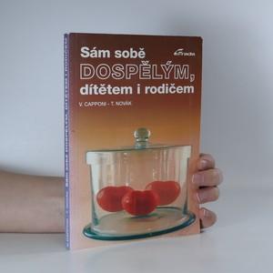 náhled knihy - Sám sobě dospělým, dítětem i rodičem