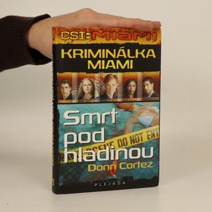 náhled knihy - Kriminálka Miami : CSI: Miami. Smrt pod hladinou