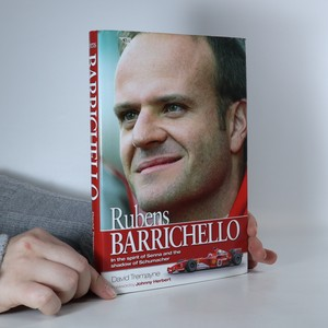 náhled knihy - Rubens Barrichello : in the spirit of Senna and the shadow of Schumacher