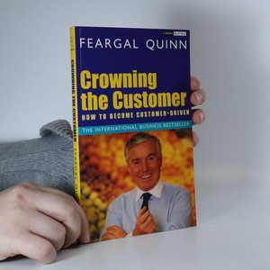 náhled knihy - Crowning the customer : how to become customer-driven