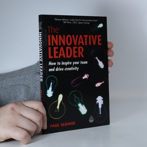 náhled knihy - The innovative leader : how to inspire your team and drive creativity