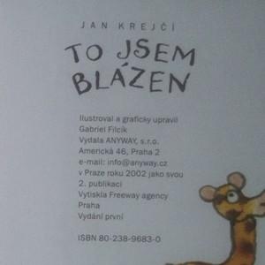 antikvární kniha To jsem blázen, (já taky), 2002