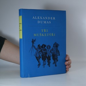 náhled knihy - Tři mušketýři. 1. díl
