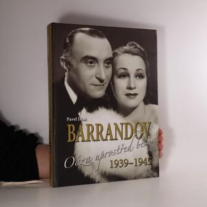 náhled knihy - Barrandov. Oáza uprostřed běsů 1939-1945