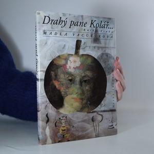 náhled knihy - Drahý pane Kolář...Kniha druhá