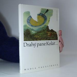 náhled knihy - Drahý pane Kolář...
