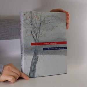náhled knihy - Paměť a naděje : z pověstí Čech a Moravy