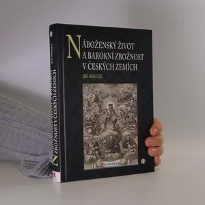 náhled knihy - Náboženský život a barokní zbožnost v českých zemích