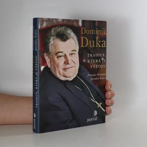 náhled knihy - Dominik Duka. Tradice, která je výzvou