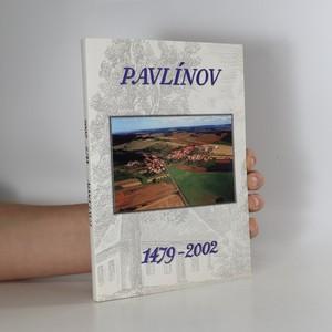 náhled knihy - Historie obce Pavlínov v letech 1479-2002