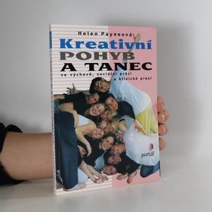 náhled knihy - Kreativní pohyb a tanec ve výchově, sociální práci a klinické praxi