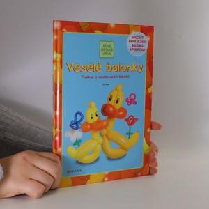 náhled knihy - Veselé balonky : tvoříme z modelovacích balonků