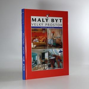 náhled knihy - Malý byt - velký prostor. Funkční, prostorově úsporné řešení hezkého bydlení