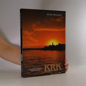 náhled knihy - La città e l'isola di KRK. Stadt und Insel KRK