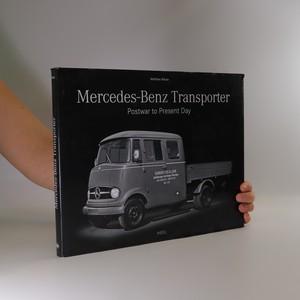 náhled knihy - Mercedes-Benz Transporter Postwar to Present Day