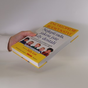 antikvární kniha Nejlepší rada, jakou jste kdy dostali. Encyklopedie rodičovství, 2004