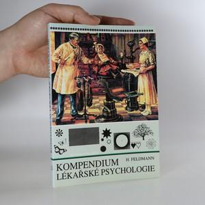náhled knihy - Kompendium lékařské psychologie. Pro studující a lékaře