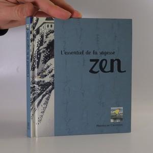 náhled knihy - L'essentiel de la sagesse zen