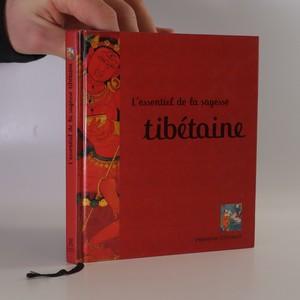 náhled knihy - L'essentiel de la sagesse tibétaine