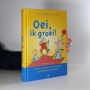 náhled knihy - Oei, ik groei! (Jejda, rostu!)