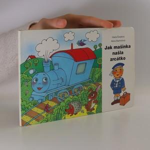 náhled knihy - Jak mašinka našla zrcátko