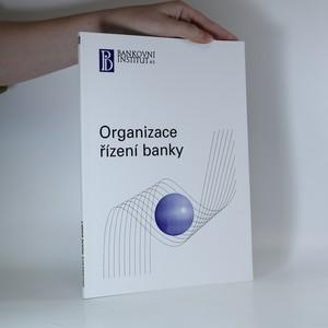 náhled knihy - Organizace řízení banky