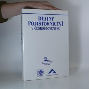 náhled knihy - Dějiny pojišťovnictví v Československu (1918-1945), 2. díl
