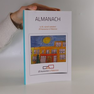 náhled knihy - Almanach. Ročenka ZŠ Kunovice U Pálenice
