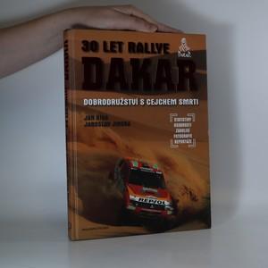 náhled knihy - 30 let Rallye Dakar : dobrodružství s cejchem smrti
