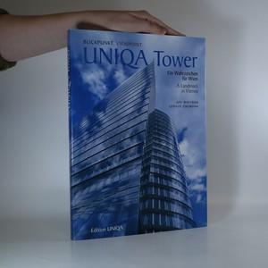 náhled knihy - Uniqa Tower. Landmark in Vienna (Ein Wahrzeichen für Wien)