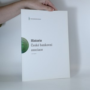 náhled knihy - Historie České bankovní asociace