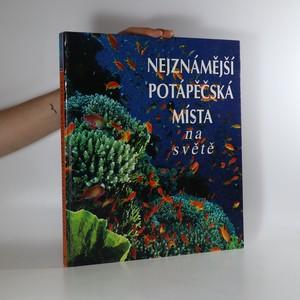 náhled knihy - Nejznámější potápěčská místa na světě