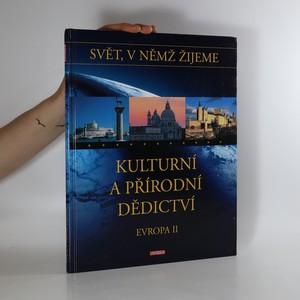 náhled knihy - Kulturní a přírodní dědictví. Svět, v němž žijeme
