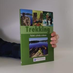náhled knihy - Trekking : požitek z přírody a relaxace
