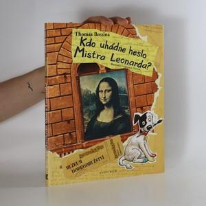 náhled knihy - Kdo uhádne heslo Mistra Leonarda?
