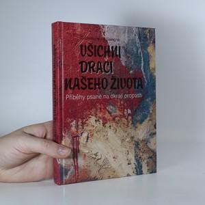 náhled knihy - Všichni draci našeho života... : Příběhy psané na okraji propasti