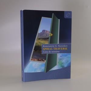 náhled knihy - Spiral traverse. Cesta do neznáma